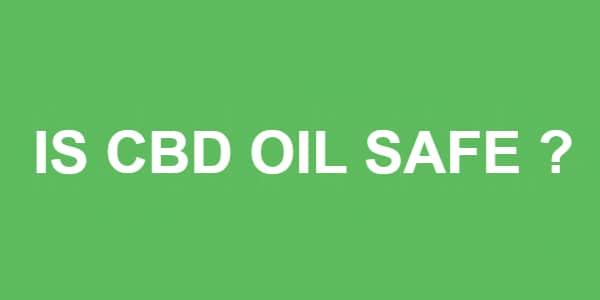cbd oil is safe